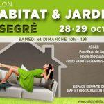 SEGRE   Salon HABITAT et JARDIN                         28 et 29 Octobre 2017